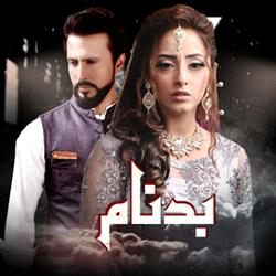 Badnaam – ARY Digital Exclusive Drama