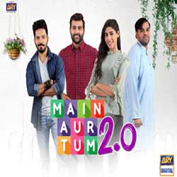 Main Aur Tum 2.0 – ARY Digital Exclusive Drama