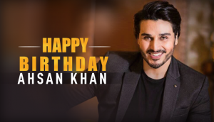 ahsan khan birthday