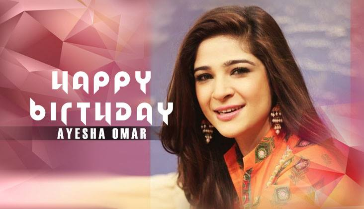 Ayesha Omar's Birthday