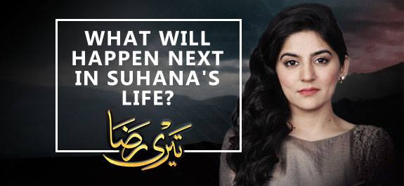 WHAT WILL HAPPEN NEXT IN SUHANA'S LIFE?