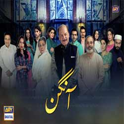 Aangan – ARY Digital Exclusive Drama!